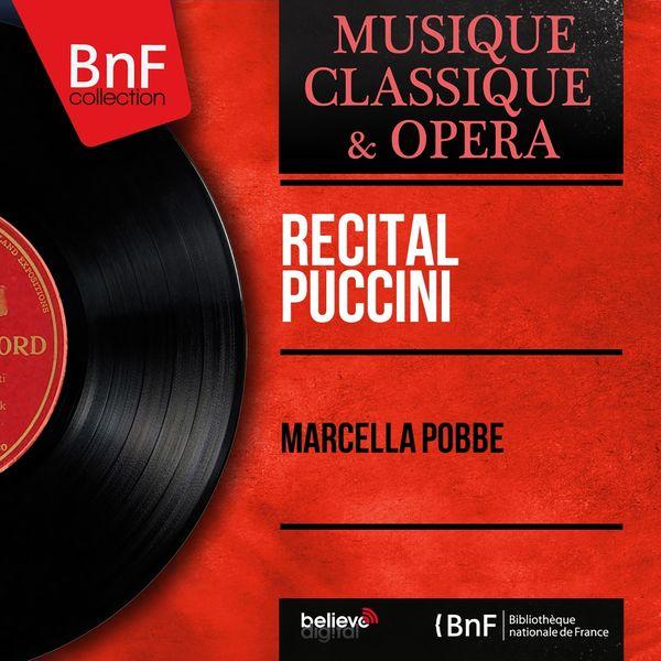 Marcella Pobbe - Récital Puccini (Mono Version)