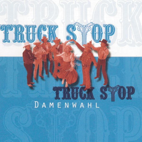 Truck Stop - Damenwahl