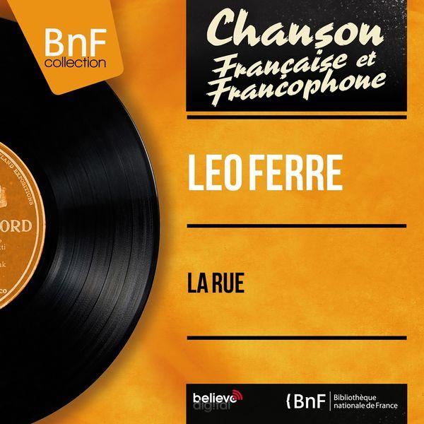 Léo Ferré - La rue (Mono Version)