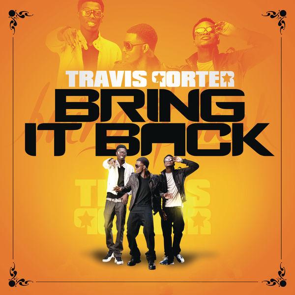 Travis_porter_-_bring_it_back_(diy_dj_qs_muzik_clean_acapella). Mp3.