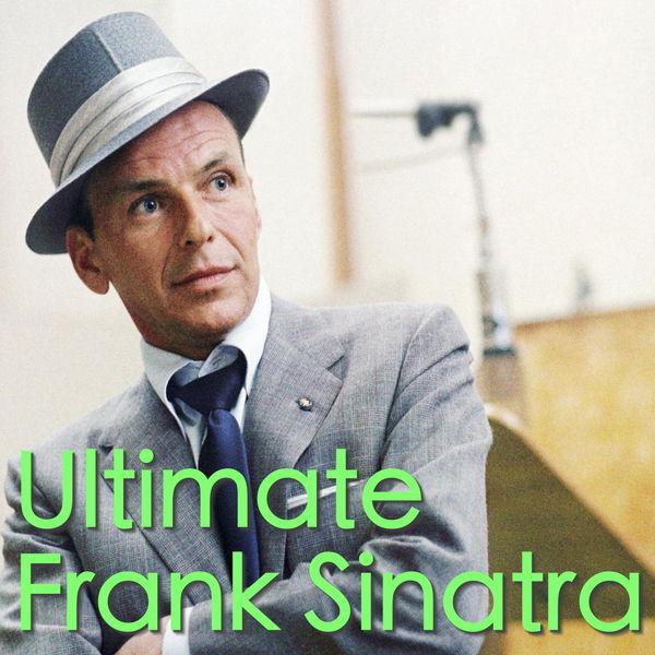 Frank Sinatra - Ultimate Frank Sinatra