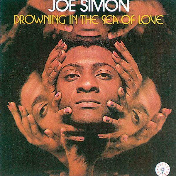 Joe Simon - Drowning In the Sea of Love