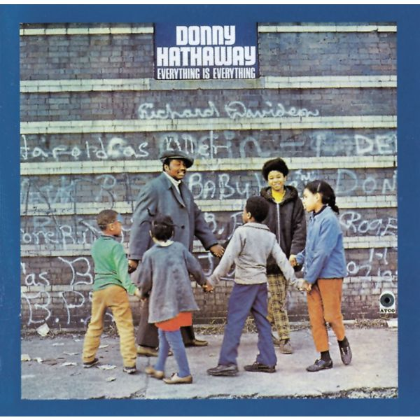 Donny Hathaway - Everything Is Everything (Édition Studio Masters)