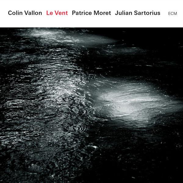 Colin Vallon - Le Vent