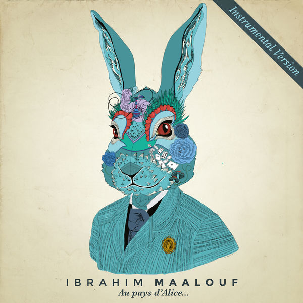 Ibrahim Maalouf - Au pays d'Alice... (Instrumental Version)