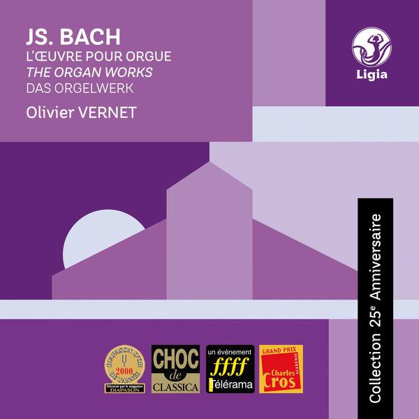 Olivier Vernet - Bach: Das Orgelwerk (Collection 25e anniversaire)