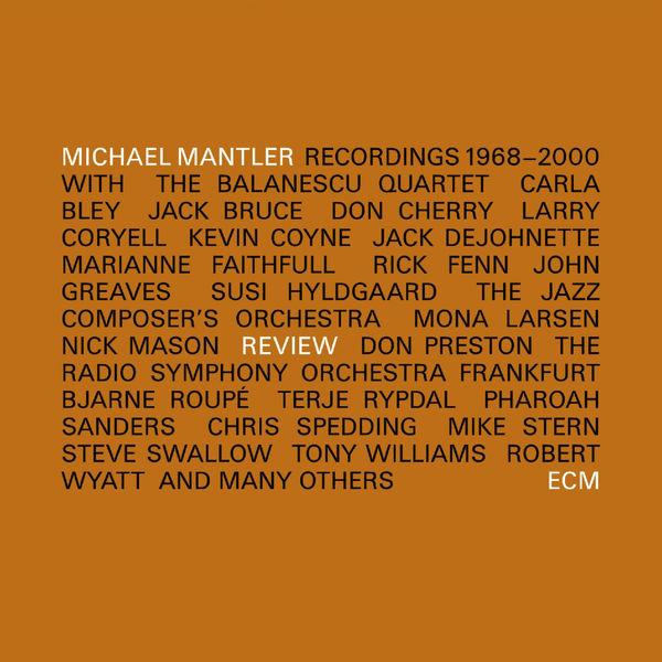Michael Mantler - Review (1968-2000)
