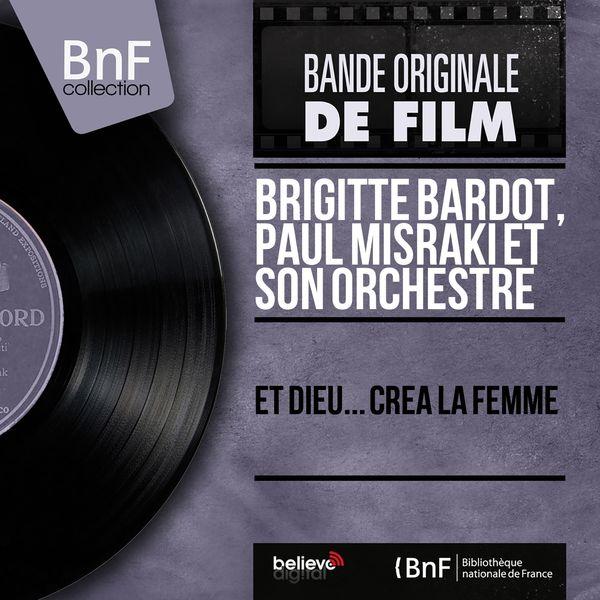 Brigitte Bardot, Paul Misraki et son orchestre - Et dieu... créa la femme (Mono version)