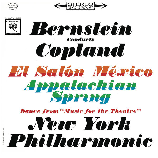 Leonard Bernstein - Copland: Appalachian Spring, El Salón México & Music for the Theatre ((Remastered))