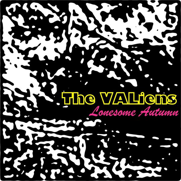 The VALiens - Lonesome Autumn