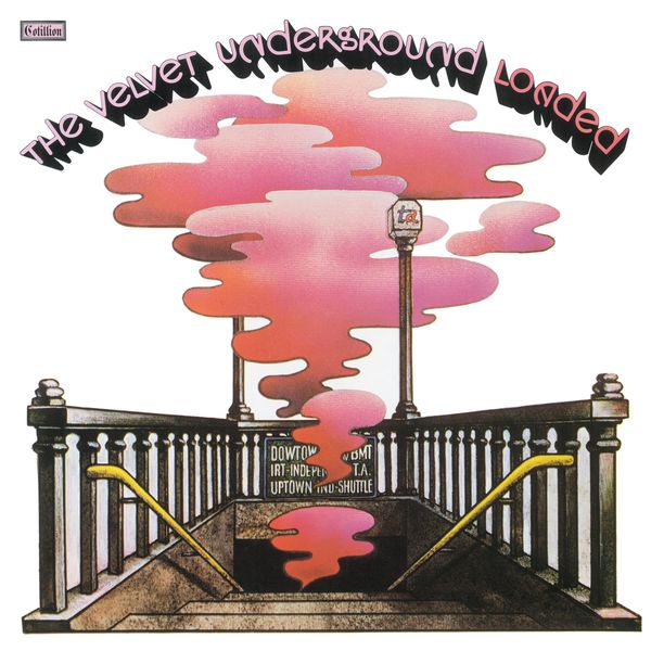 The Velvet Underground - Loaded (Remastered)