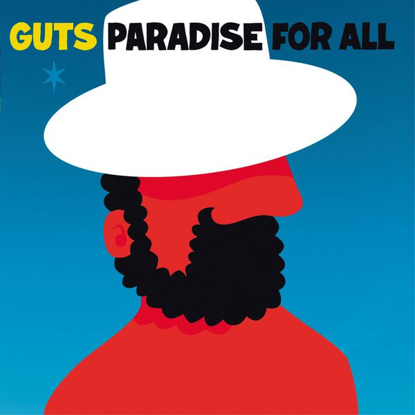 Guts - Paradise for All (Deluxe Edition)
