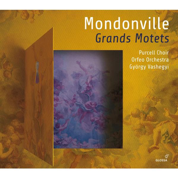 Györgi Vashegyi - Jean-Joseph Cassanéa de Mondonville : Grands Motets