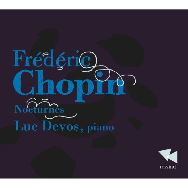 Luc Devos - Chopin: Nocturnes