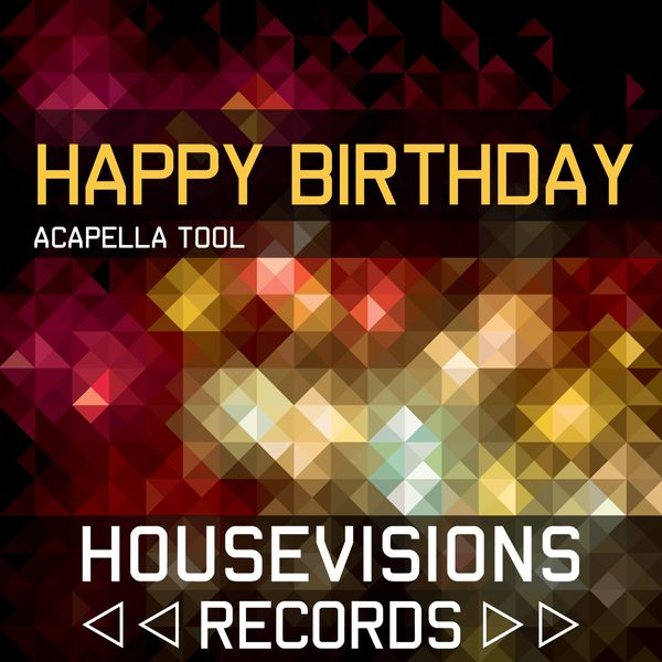 Happy Birthday Acapella Tool | Betty S – Download and listen to the