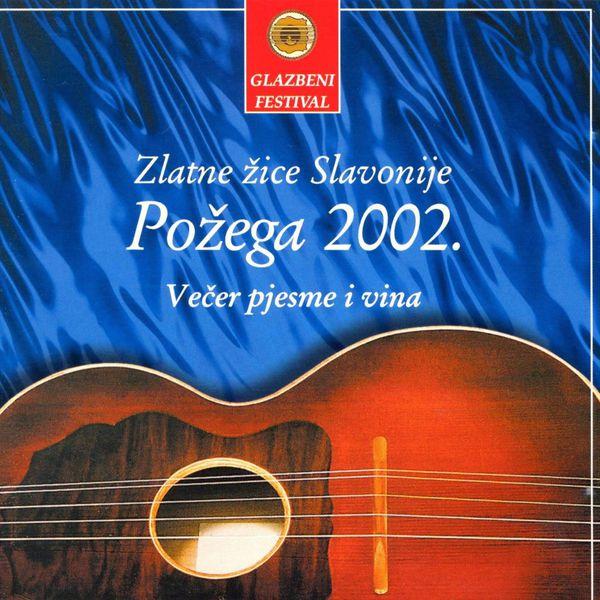 Razni izvođači - Požega 2002., Večer Pjesme I Vina