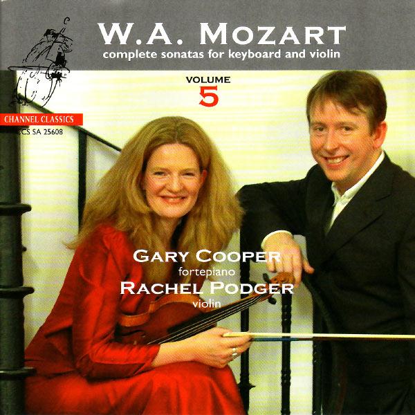 Rachel Podger - Mozart: Complete Sonatas for Keyboard and Violin, Vol. 5
