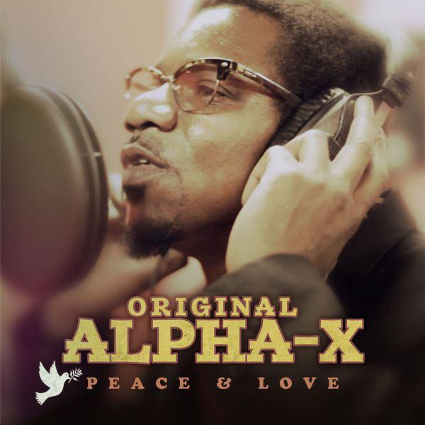 Alpha-X - Peace & Love