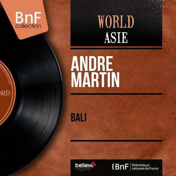 André Martin - Bali (Mono Version)