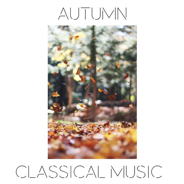 Frédéric Chopin - Autumn Classical Music