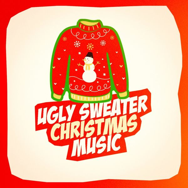 Top Christmas Songs.Album Ugly Sweater Christmas Music Top Christmas Songs