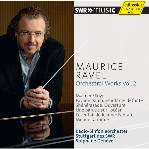 Radio-Sinfonieorchester Stuttgart des SWR - Ravel : Orchestral Works, Vol.2