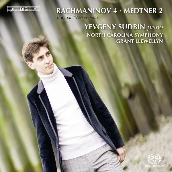 Yevgeny Sudbin - Rachmaninov : Piano Concerto No.4 (original 1926 version) - Medtner : Piano Concerto No.2