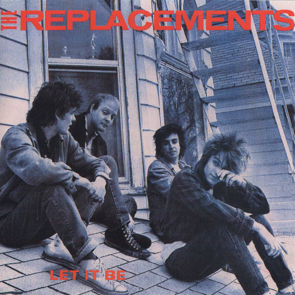 The Replacements - Let It Be [Expanded Edition]