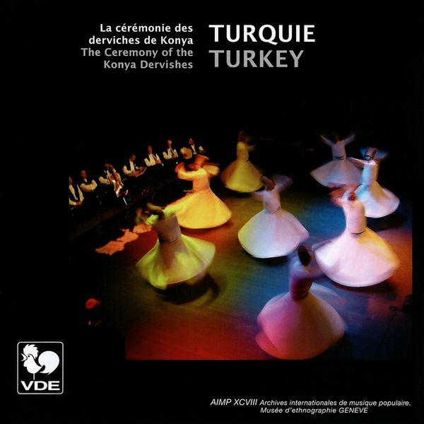 The Whirling Dervishes of Konya - Turquie: La cérémonie des Derviches de Konya – Turkey: The Ceremony of the Konya Dervisches
