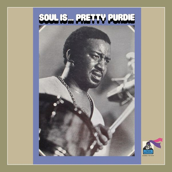 Pretty Purdie - Soul Is...Pretty Purdie
