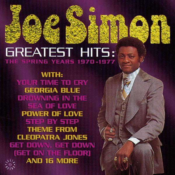 Joe Simon - Greatest Hits: The Spring Years