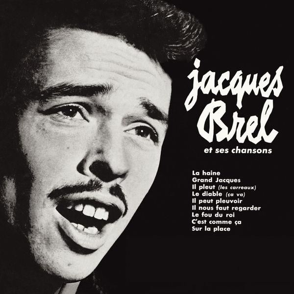 jacques brel et ses chansons jacques brel t l charger et couter l 39 album. Black Bedroom Furniture Sets. Home Design Ideas