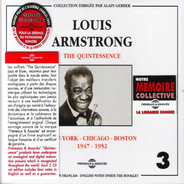 Louis Armstrong - The Quintessence, Vol. 3: New York - Chicago - Boston 1947-1952