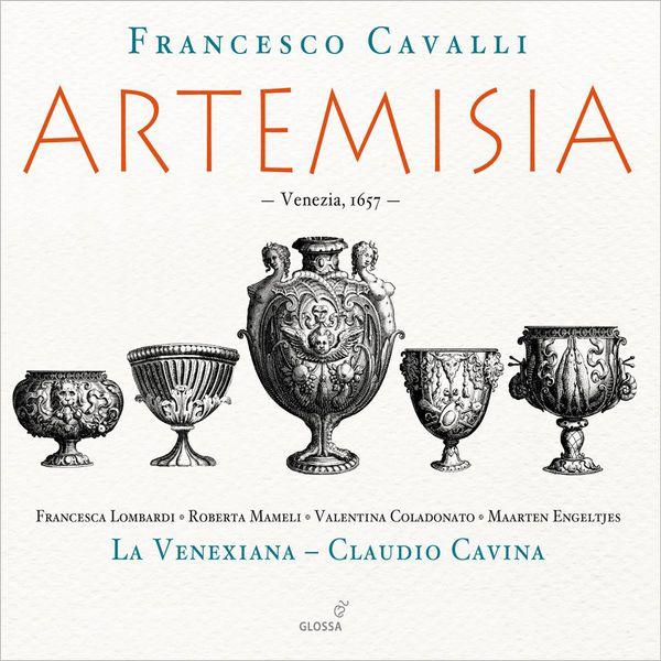 Claudio Cavina - Francesco Cavalli : Artemisia