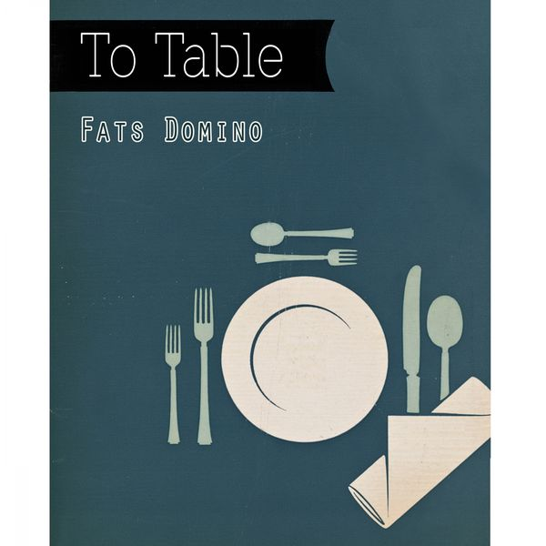 Fats Domino - To Table