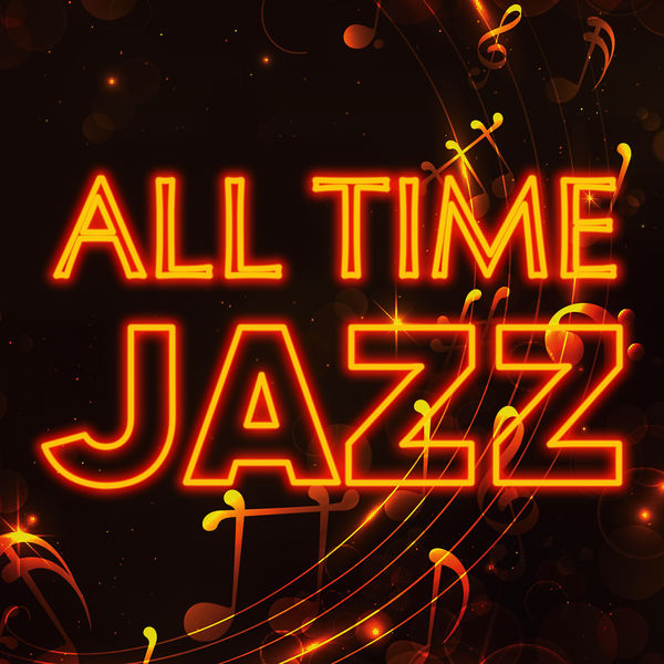 All Time Jazz – Best of Sentimental Jazz Piano Guitar Music