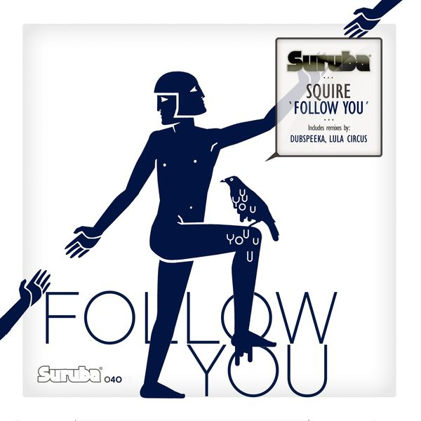 Squire - Follow You