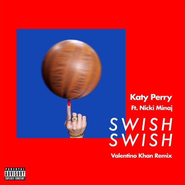 Katy Perry - Swish Swish