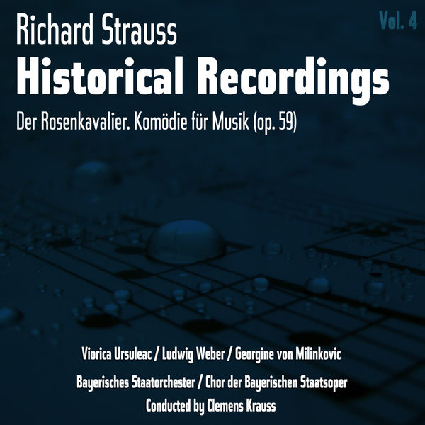 Richard Strauss - Richard Strauss: Historical Recordings, Volume 4