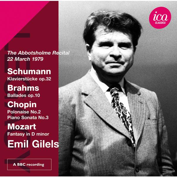 Emil Gilels - Schumann, Brahms, Chopin & Mozart: Piano Works