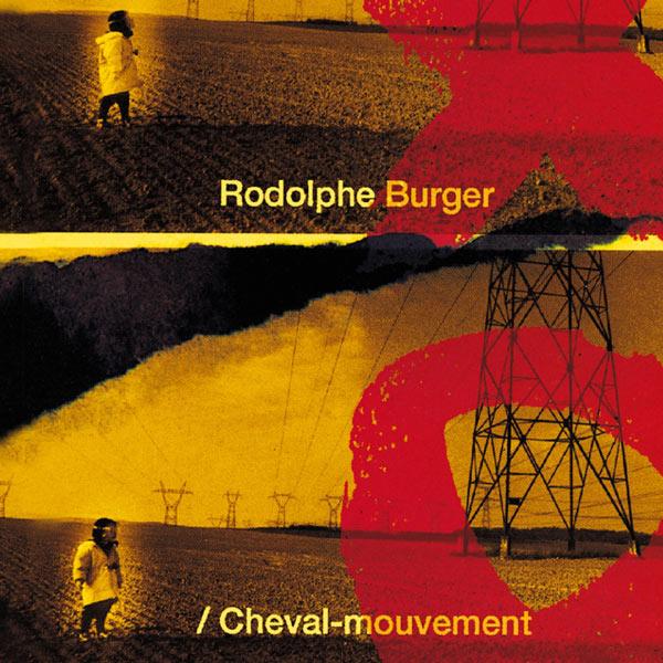 Rodolphe Burger - Cheval-mouvement
