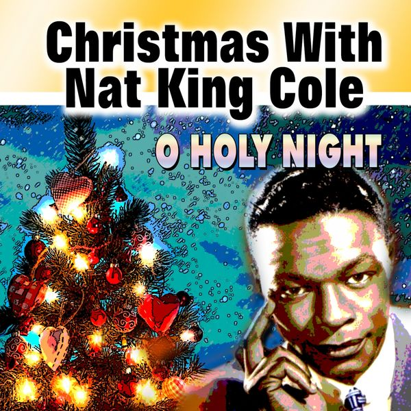 Nat King Cole Christmas Album.Album Christmas With Nat King Cole O Holy Night Nat King