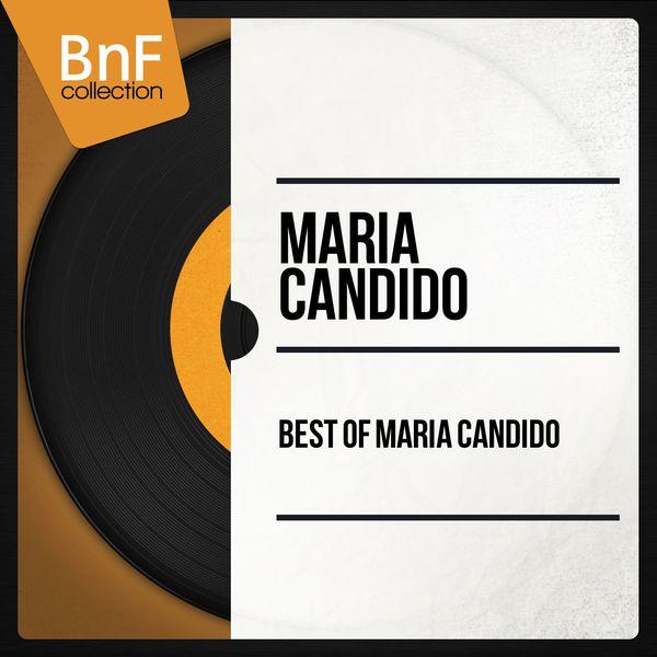 Maria Candido - Best of Maria Candido (Mono Version)