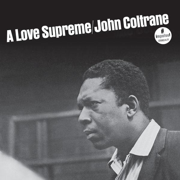 John Coltrane|A Love Supreme