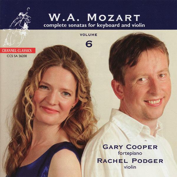 Rachel Podger - Mozart: Complete Sonatas for Keyboard and Violin Volume 6