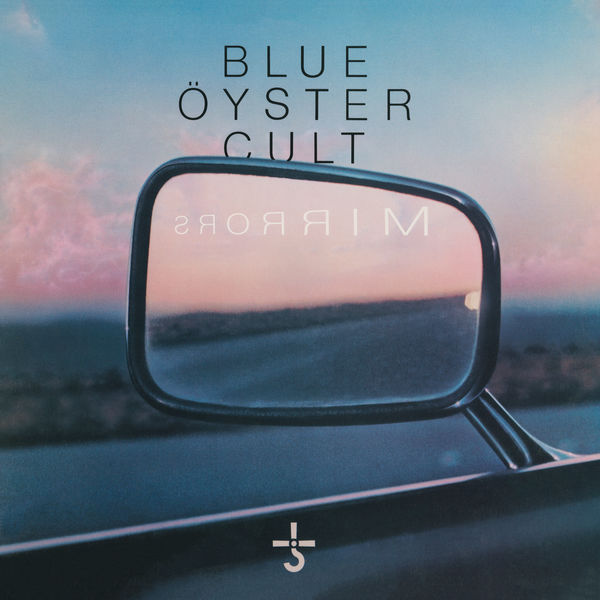 Blue Öyster Cult - Mirrors