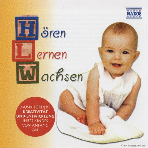 Jozsef Balogh - Horen - Lernen - Wachsen: Music for Babies and Children