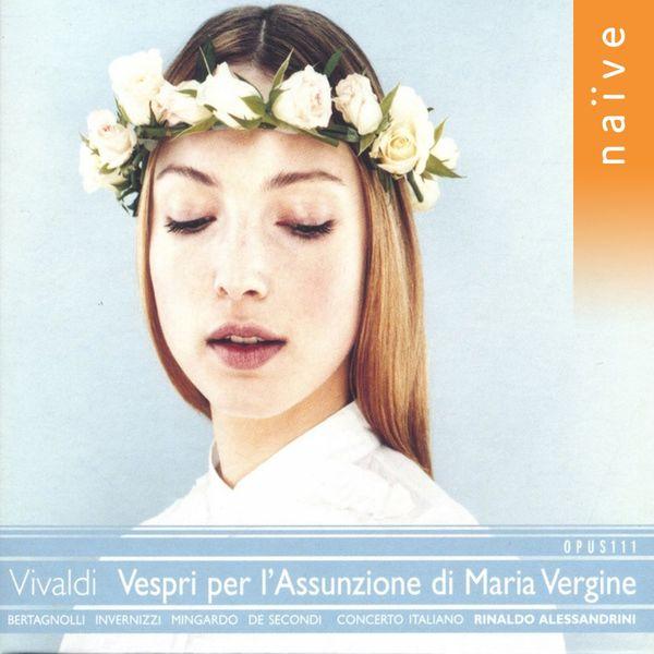 Rinaldo Alessandrini - Vivaldi: Vespri per l'Assunzione di Maria Vergine (Vivaldi Ed. vol.11)