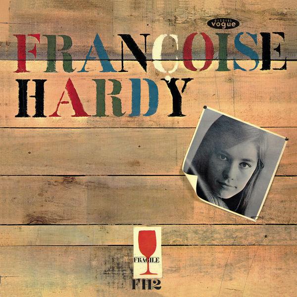 Françoise Hardy Françoise Hardy (Mon amie la rose)
