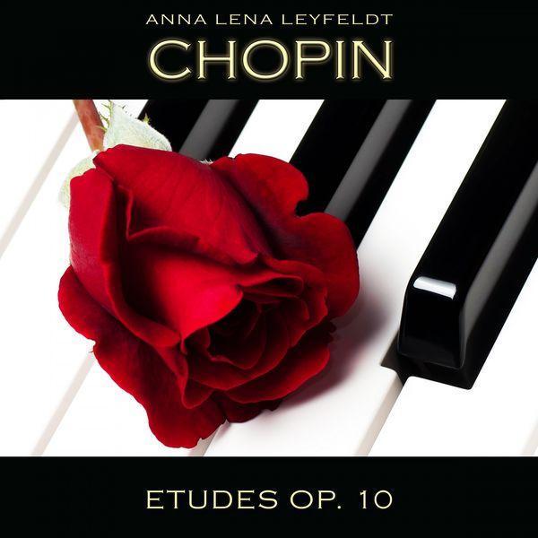 Anna Lena Leyfeldt - Chopin: Etudes, Op. 10